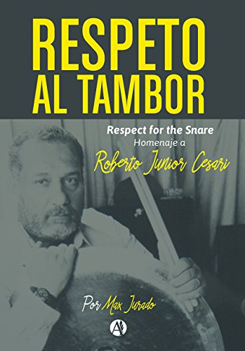 Respeto al tambor: Homenaje a Roberto Junior Cesari
