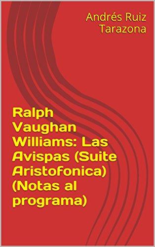Descargar Libro Ralph Vaughan Williams: Las Avispas Andrés Ruiz Tarazona