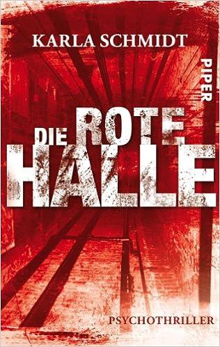 Die rote Halle: Psychothriller (German Edition)