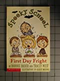 First Day Fright, Bonnie Bader and Tracey West, 0439215536