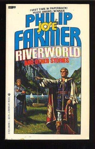 Riverworld and Other Stories (Riverworld Saga)