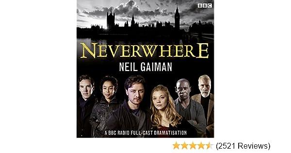 Neverwhere: A BBC Radio Full-Cast Dramatisation: Neil Gaiman
