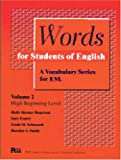 Words for Students of English : A Vocabulary Series for ESL, Rogerson, Holly D. and Esarey, Gary, 0472083627