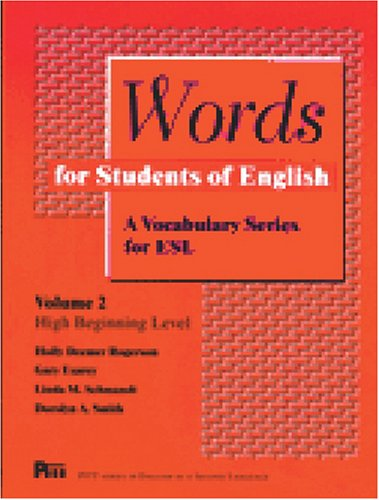 Words for Students of English : A Vocabulary Series for ESL, Vol 2 (Pitt Series in English As a Second Language)