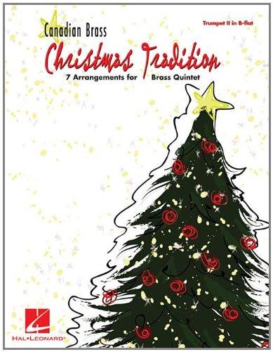 Read Online Christmas Tradition: 7 Arrangements for Brass Quintet - Trumpet II in B-flat pdf epub