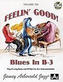 Vol. 120, Feelin' Good: Blues In B-3 (Book & CD Set) (Play- A-long)
