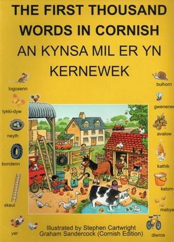 The First Thousand Words in Cornish: With Pronunciation Guide