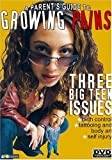 A Parents Guide to Growing Pains: Three Big Teen Issues - Birthcontrol, tattooing and body art, self injury