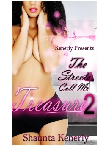 The Streets Call Me Treasure 2: The Art Of Seduction