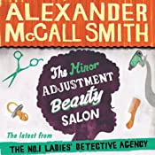 The Minor Adjustment Beauty Salon: Book 14 in The No. 1 Ladies' Detective Agency | Alexander McCall Smith