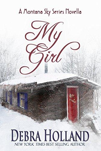 My Girl: A Montana Sky Series Novella