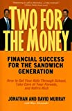 img - for Two for the Money: Financial Success for the Sandwich Generation book / textbook / text book