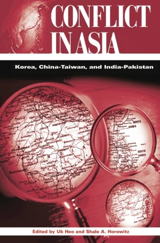 Conflict in Asia: Korea, China-Taiwan, and India-P…