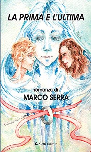 La Prima E Lultima Italian Edition Kindle Edition By Marco