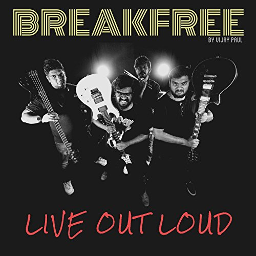 Breakfree (Live Out Loud) (Out Song Loud Live)