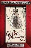 Guilty Pleasures (Anita Blake, Vampire Hunter, Novels)