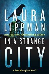 In a Strange City (Tess Monaghan Novel Book 6)