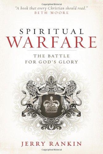 By Jerry Rankin - Spiritual Warfare: The Battle For God's Glory (2/13/09) pdf epub
