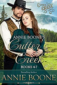 Annie Boone's Cutter's Creek: Books 4-7