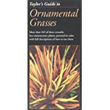 Taylor's Guide to Ornamental Grasses