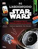 Mi laboratorio Star Wars: 20 proyectos de manualidades científicas (Spanish Edition)