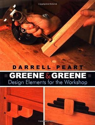 Greene & Greene: Design Elements for the Workshop from Linden Publishing
