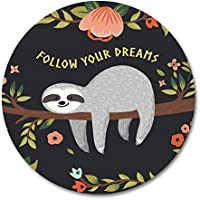 Smooffly Baby Sloth Round Mouse Pad by, Follow Your Dreams Round Mouse pad Cute baby Sloth On The Tree