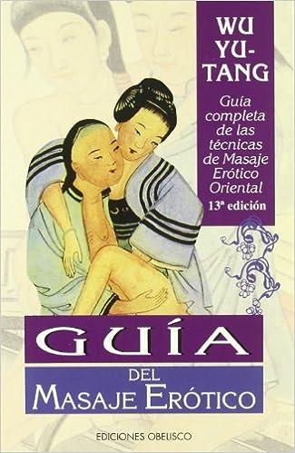 Book's Cover of Guia del masaje erotico (SALUD Y SEXUALIDAD) (Español) Tapa blanda – 5 diciembre 1984