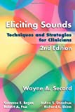 img - for Eliciting Sounds: Techniques and Strategies for Clinicians book / textbook / text book