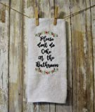 Machine Embroidered Bathroom Hand Towel Please don't do Coke in the Bathroom Funny