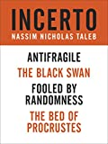 Book Cover for Incerto 4-Book Bundle: Fooled by Randomness   The Black Swan   The Bed of Procrustes    Antifragile