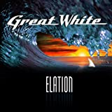 Elation by Great White (2012-05-22)