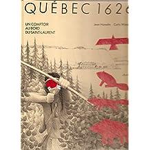 Québec 1626: Un comptoir au bord du Saint-Laurent