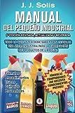 ¿Quieres montar una pequeña industria para la fabricación de productos de Limpieza? ¿Quieres actualizar tus formulaciones o métodos de fabricación? ¿Quieres fabricar tus propios productos, para tu hogar o empresa? Este libro es todo lo que ne...