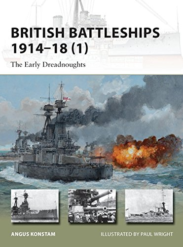 Download British Battleships 1914–18 (1): The Early Dreadnoughts (New Vanguard) pdf epub