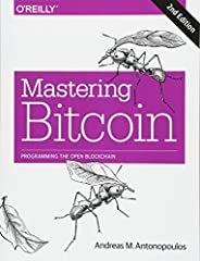 Join the technological revolution that's taking the world of finance by storm. Mastering Bitcoin is your guide through the seemingly complex world of bitcoin, providing the knowledge you need to participate in the internet of money. Wh...