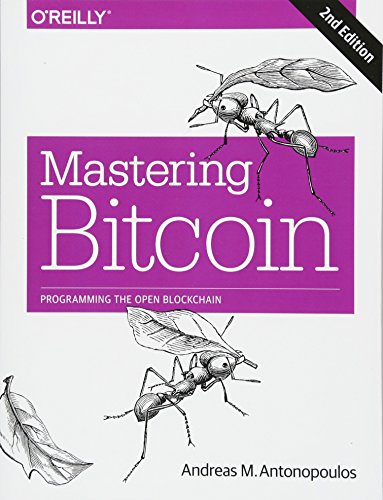 Books : Mastering Bitcoin: Programming the Open Blockchain