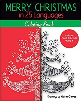 Amazon Com Merry Christmas In 25 Languages Coloring Book