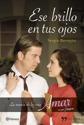 Descargar Libro Ese Brillo En Tus Ojos Sergio Barrejón