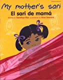 My Mother's Sari (Spanish and English Edition)