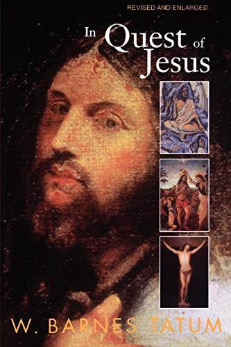In Quest of Jesus: Revised and Enlarged Edition
