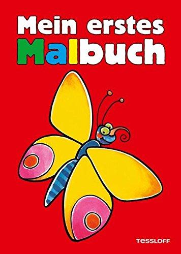 Mein erstes Malbuch Natur: Blume, Blüte, Schmetterling (Malbücher und -blöcke)