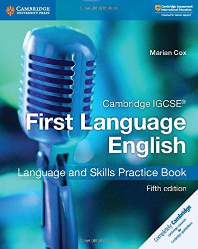 Cambridge IGCSE® First Language English Language and Skills Practice Book (Cambridge International IGCSE) by Cambridge University Press