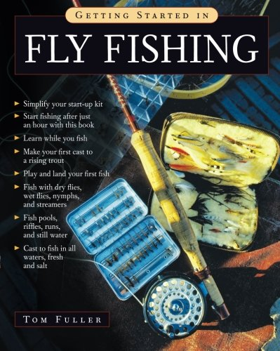 Getting Started in Fly Fishing (Fishing Fly Guide Net)