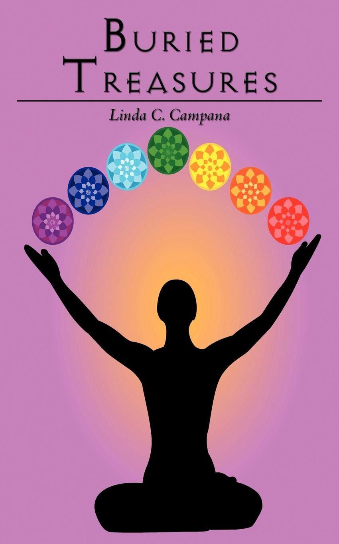 Buried Treasures: Linda C. Campana: 9781438952963: Amazon ...