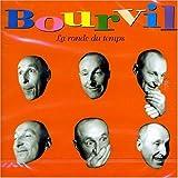 La Ronde Du Temps by Bourvil, Andre (1998-10-26)