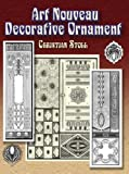 Art Nouveau Decorative Ornament, Christian Stoll, 0486454339