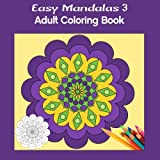 img - for Easy Mandalas 3 Square: Adult Coloring Book by Marg Ruttan (2015-12-30) book / textbook / text book