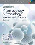Stoelting's Pharmacology and Physiology in Anesthetic Practice 5th Edition