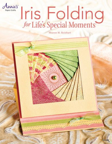 Iris Folding Templates - Iris Folding Cards for Life's Special Moments (Annie's Attic: Paper Crafts)